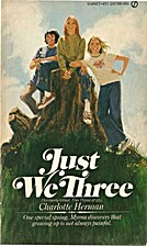 Just We Three by Charlotte Herman