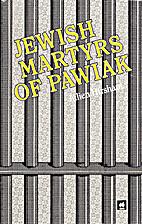 Jewish Martyrs of Pawiak by Julien Hirshaut
