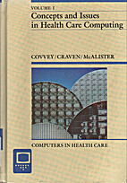 Concepts and Issues in Health Care Computing…
