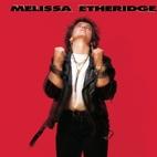 Melissa Etheridge by Melissa Etheridge