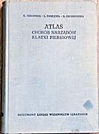 Atlas chorób narządów klatki piersiowej…