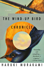 The Wind-Up Bird Chronicle: A Novel by…