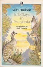 Idle Days in Patagonia by W. H. Hudson