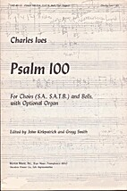 Psalm 100 : for choirs (S.A., S.A.T.B.) and…