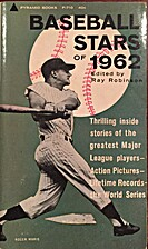 Baseball Stars of 1962 by Ray Robinson