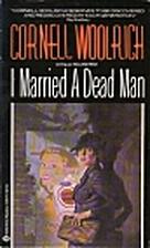 I married a dead man by Cornell Woolrich