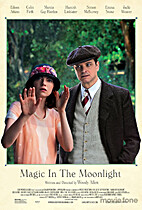 Magic In The Moonlight [2014 film] by Woody…
