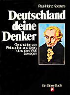 Deutschland, deine Denker by Paul-Heinz…