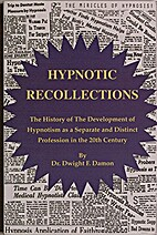 Hypnotic Recollections by Dr. Dwight F.…