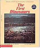 The First Dinosaurs by Dougal Dixon