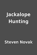 Jackalope Hunting by Steven Novak