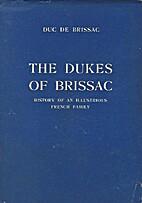 The Dukes of Brissac (House of Cossé) :…