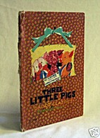 The Three Little Pigs by Fern Bisel Peat