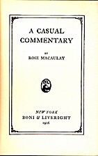 A Casual Commentary by Rose Macaulay