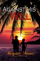 Against His Will (The Banning Island…