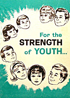 For the Strength of Youth ... LDS Standards