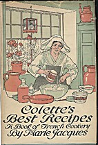 Colette's Best Recipes. A Book of French…