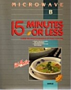 15 Minutes or Less: Microwave B by Pol…