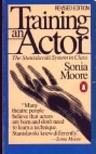 Training an Actor: The Stanislavski System…