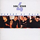 Purest of pain by Son By Four