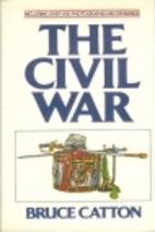 Civil War by Bruce Catton