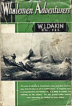 Whalemen adventurers : the story of whaling…