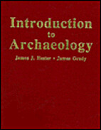 Introduction to Archaeology by James J.…