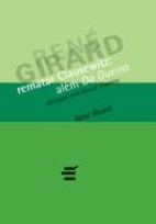 Achever Clausewitz by René Girard