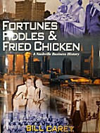 Fortunes Fiddles & Fried Chicken by Bill…