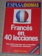 Francés en 40 lecciones by Sylviane Nouschi