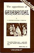 The apparitions of Garabandal by Francisco…