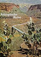 Äthiopische Reise by Georgi Galperin