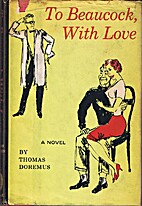 To Beaucock, with love by Thomas Doremus