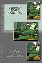 Common $ense Ecolution for Gardeners by J.…