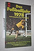 Das Fußballjahr 1978 by Sven Simon