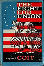 The fight for union by Margaret L. Coit