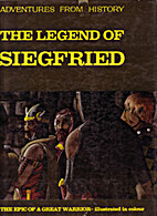 The Legend of Sigfried by David Ross