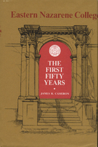 Eastern Nazarene College: The first fifty…