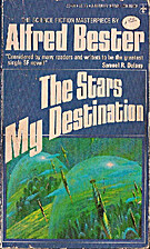 The Stars My Destination by Alfred Bester