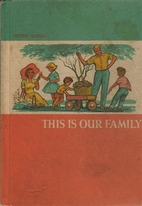This Is Our Family, Revised Edition by…