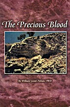 The Precious Blood by William Grant Nelson
