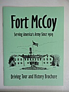 Fort McCoy, Serving America's Army since…