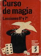 CURSO DE MAGIA. Lecciones 6ª y 7ª by…
