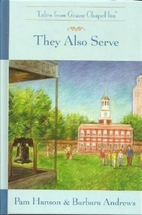 They Also Serve by Pam Hanson