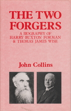 The Two Forgers: A Biography of Harry Buxton…