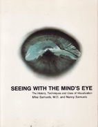 Seeing with the Mind's Eye: The History,…
