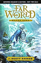 Far World: Water Keep by J. Scott Savage