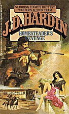 Homesteaders Revenge by J. D. Hardin