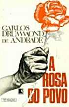 A Rosa do Povo by Carlos Drummond de Andrade