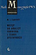Wstęp do analizy Fouriera i teorii…
